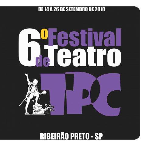 6º Festival de Teatro de Ribeirão Preto
